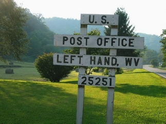 There is a small town called Left Hand in West Virginia, USA